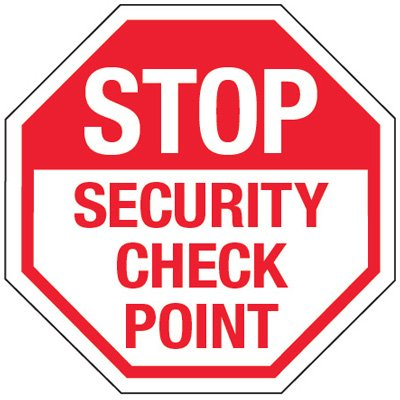 Reflective Stop Signs - Security Check Point