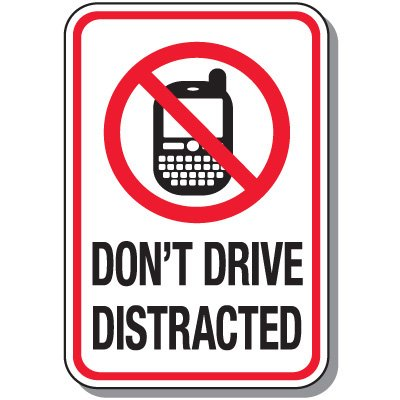 No Texting & Cell Phone Law Signs - Don't Drive Distracted
