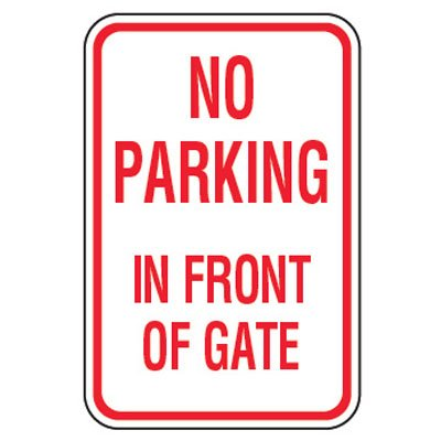 No Parking Signs - No Parking In Front Of Gate