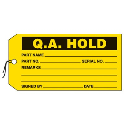 Q.A. Hold Production Status Tags