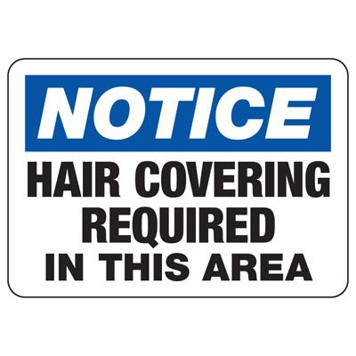 Protective Wear Signs - Notice Hair Covering Required In This Area