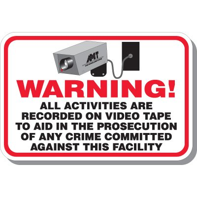 Warning Activities Recorded Sign