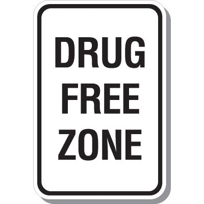 Drug Free Zone Signs
