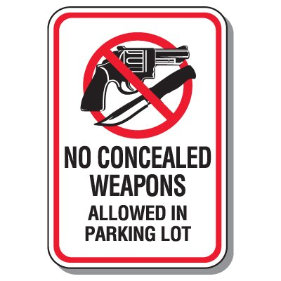 No Concealed Weapons Allowed in Parking Lot Sign