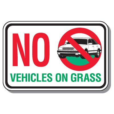 No Vehicle On Grass Sign