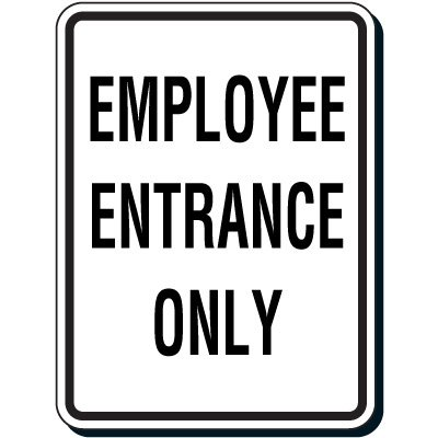 Shipping & Receiving Signs - Employee Entrance Only