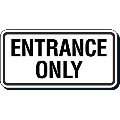 Reflective Parking Lot Signs - Entrance Only