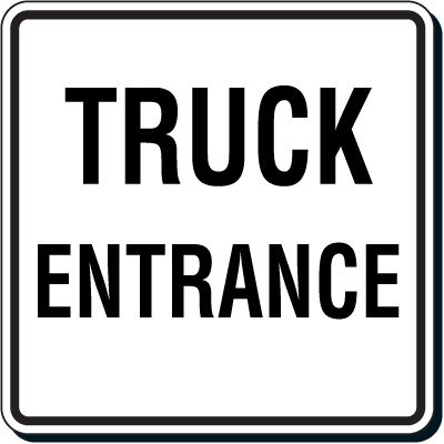 Reflective Parking Lot Signs - Truck Entrance