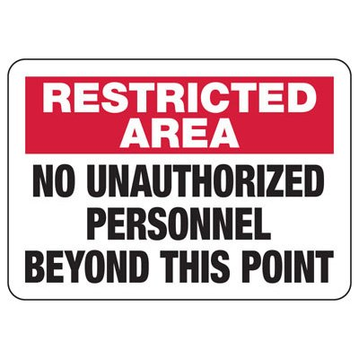 Restricted Area Unauthorized Personnel Signs