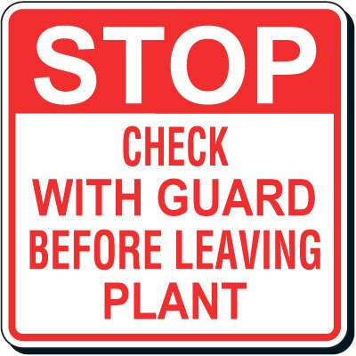 Shipping & Receiving Signs - Stop Check With Guard