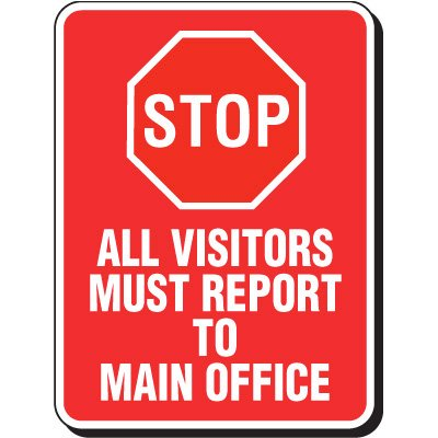 Reflective Parking Lot Signs - All Visitors Must Report
