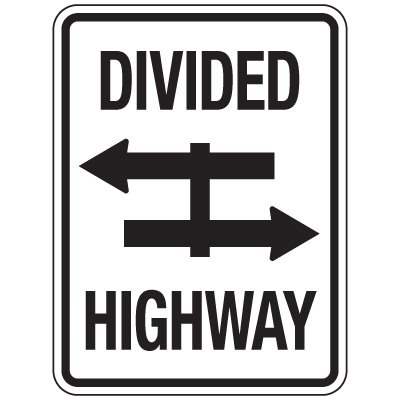 Reflective Traffic Reminder Signs - Divided Highway