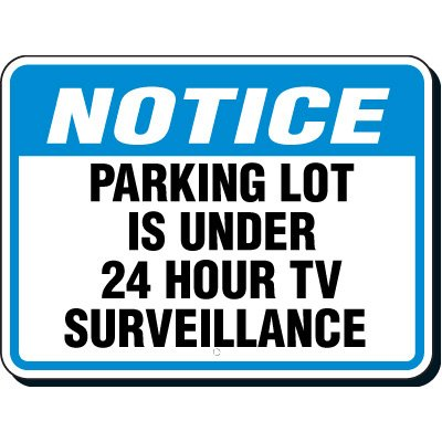 Reflective Parking Lot Signs - Notice 24 Hour Surveillance