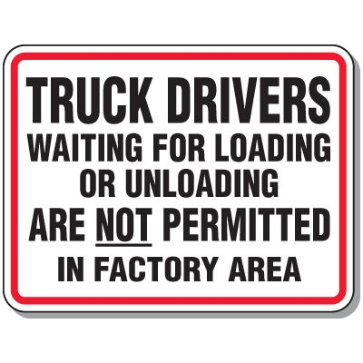 Shipping and Receiving Signs - No Truck Drivers Factory Area
