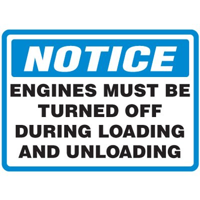 Shipping and Receiving Signs - Engines Must Be Turned Off