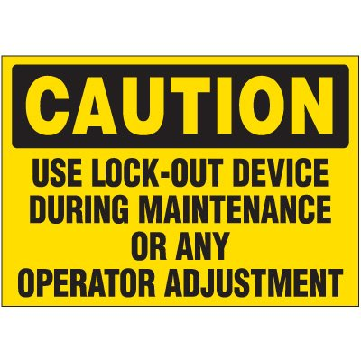 Lock-Out Labels - Caution Use Lock-Out Device During Maintenance