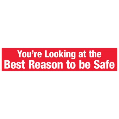 Slogan Mirror Labels - The Best Reason To Be Safe