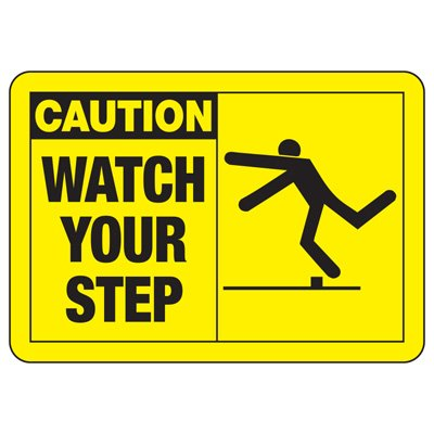 Safety Alert Signs - Caution Watch Your Step