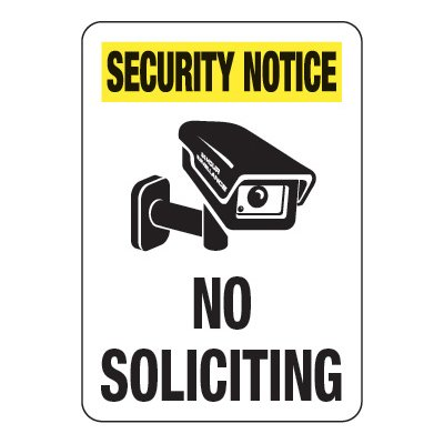Security Notice No Soliciting - Visitor Signs