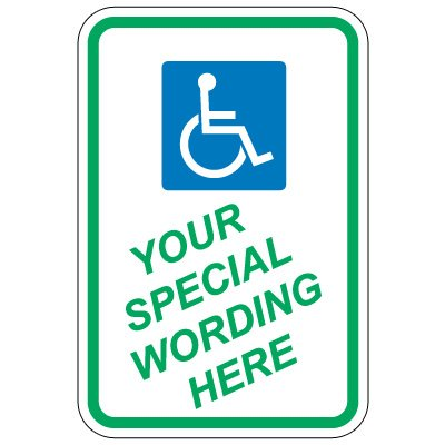 Semi-Custom Worded Signs - Handicap Symbol
