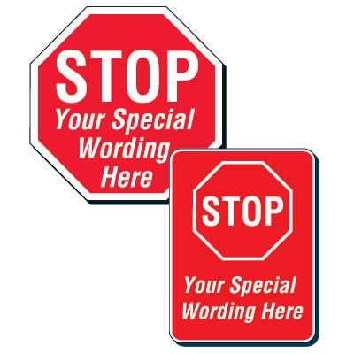 STOP - Customizable Traffic, Safety and Security Signs