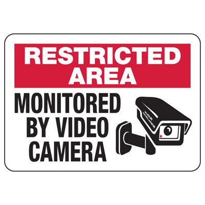 Area Monitored By Video Camera Sign