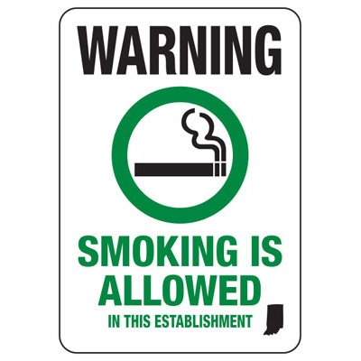 Indiana Smoke Free Sign - Warning Smoking Is Allowed