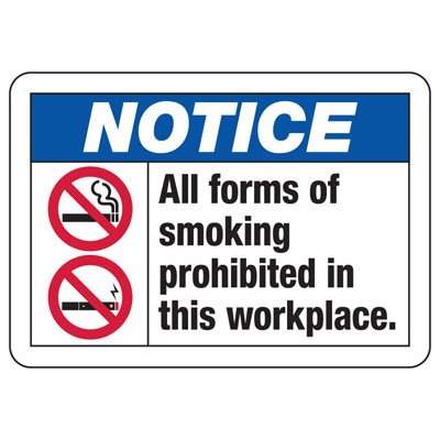 No Smoking Signs - Notice Smoking Prohibited In This Workplace