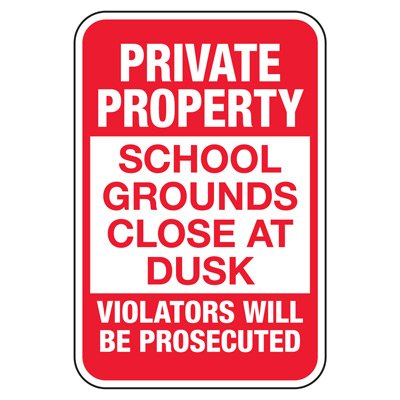 School Grounds Close At Dusk - Playground Sign