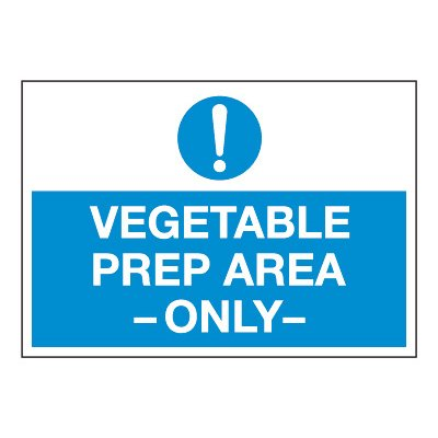 ToughWash® Adhesive Signs - Vegetable Prep Area Only