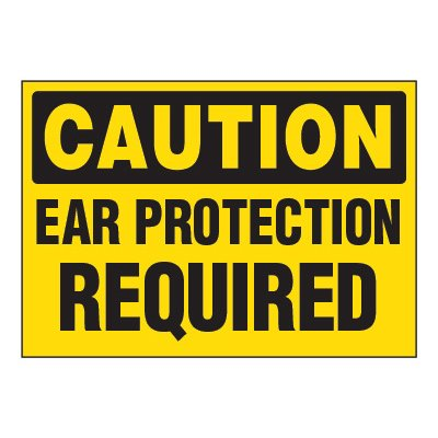 ToughWash® Adhesive Signs - Caution Ear Protection Required
