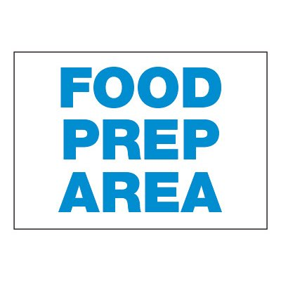ToughWash® Adhesive Signs - Food Prep Area