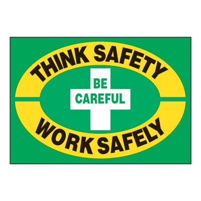 ToughWash® Adhesive Signs - Think Safety Work Safely