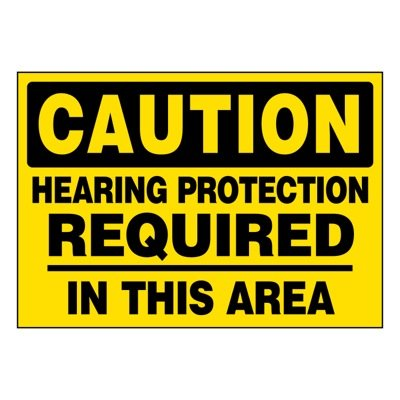 Super-Stik Signs - Caution Hearing Protection