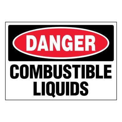 Super-Stik Signs - Danger Combustible Liquids
