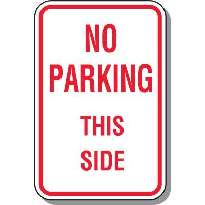 No Parking This Side Sign