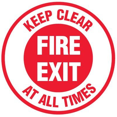 Floor Safety Signs - Fire Exit Keep Clear At All Times