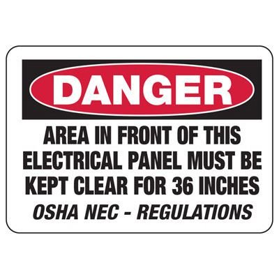 Danger Sign - Area In Front Of Electrical Panel Must Be Kept Clear