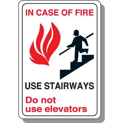 In Case of Fire Use Stairway Safety Sign (White)