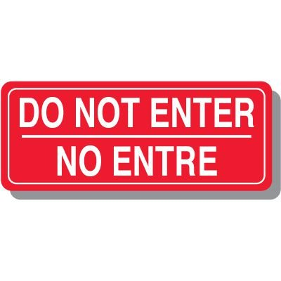 Bi-Lingual Do Not Enter Interior Sign