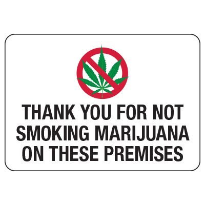 No Smoking Signs - Thank You For Not Smoking Marijuana