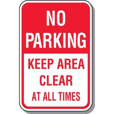 No Parking - Keep Area Clear At All Times Sign