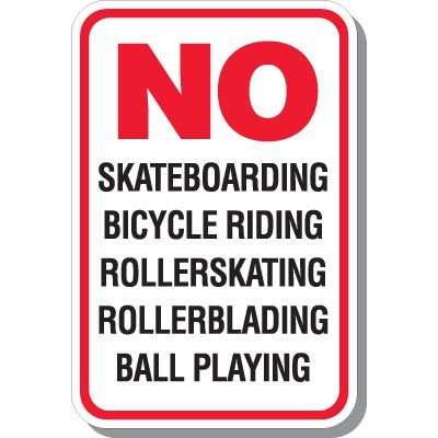 No Skateboarding Bicycle Riding Signs