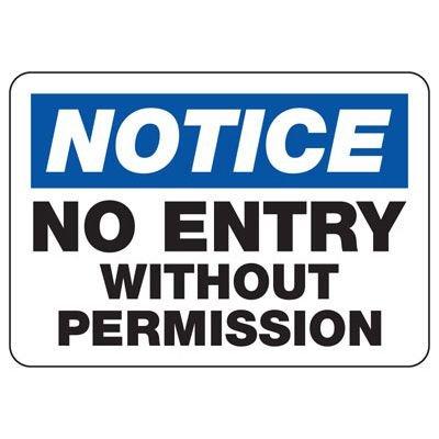 Notice No Entry Signs