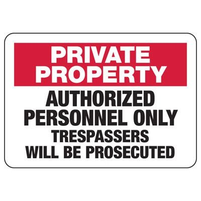 Private Property Authorized Personnel Signs