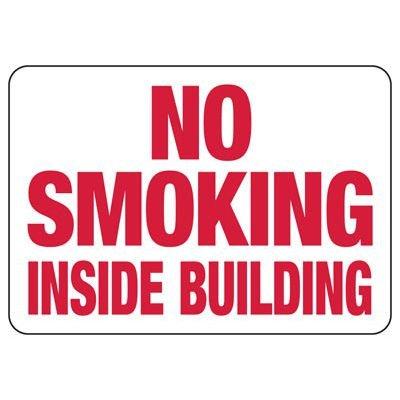 No Smoking Inside Building Sign