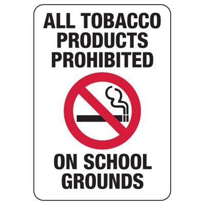 Tobacco Products Prohibited On School Grounds Sign