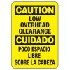 Bilingual Caution Low Overhead Clearance Sign