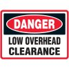 Danger Low Overhead Clearance Sign
