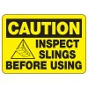 Caution Inspect Slings Crane Safety Signs
